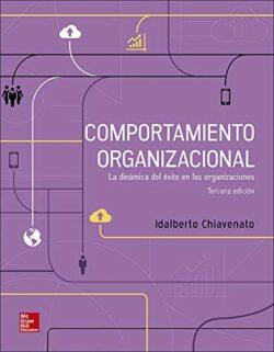 PORTADA DEL LIBRO COMPORTAMIENTO ORGANIZACIONAL LA DINÁMICA DEL ÉXITO EN LAS ORGANIZACIONES - ISBN 9781456256616