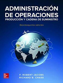 Portada del libro Administraciòn de Operaciones: Producciòn y Cadena de Suministros-ISBN 9781456261412