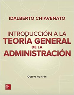 PORTADA DEL LIBRO INTRODUCCIÓN A LA TEORÍA GENERAL DE LA ADMINISTRACIÓN - ISBN 9781456263157