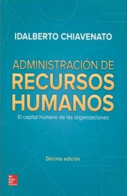 PORTADA DEL LIBRO ADMINISTRACIÓN DE RECURSOS HUMANOS EL CAPITAL HUMANO DE LAS ORGANIZACIONES - ISBN 9781456263164