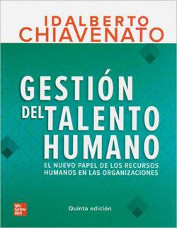 PORTADA DEL LIBRO GESTIÓN DEL TALENTO HUMANO EL NUEVO PAPEL DE LOS RECURSOS HUMANOS EN LAS ORGANIZACIONES - ISBN 9781456277864