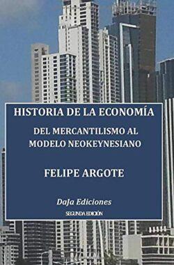 Portada del libro Historia de la Economía del mercantilismo al modelo neokeynesiano ISBN 9781976865343