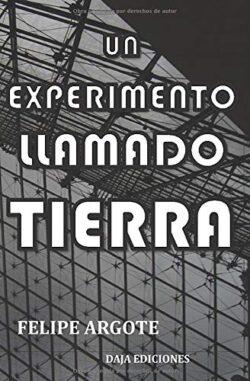 Portada del libro Un experimento llamado tierra ISBN 9781976985416