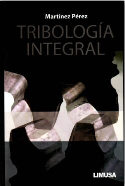 PORTADA DEL LIBRO TRIBOLOGÍA INTEGRAL - ISBN 9786070502712