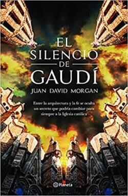 Portada del libro El Silencio de Gaudí ISBN 9786070746109