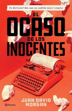 Portada del libro El Ocaso de los Inocentes ISBN 9786070750755