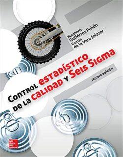 PORTADA DEL LIBRO CONTROL ESTADÍSTICO DE LA CALIDAD Y SEIS SIGMA - ISBN 9786071509291