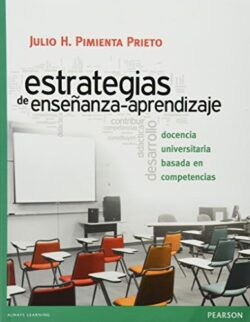 PORTADA DEL LIBRO ESTRATEGIAS DE ENSEÑANZA-APRENDIZAJE: DOCENCIA UNIVERSITARIA BASADA EN COMPETENCIAS ISBN 9786073207522
