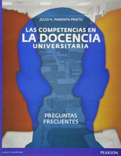 PORTADA DE LAS COMPETENCIAS EN DOCENCIA UNIVERSITARIA ISBN 9786073207621