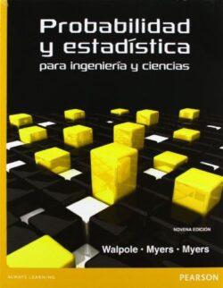 PROBABILIDAD Y ESTADÍSTICA PARA INGENIERÍA ISBN 9786073214179