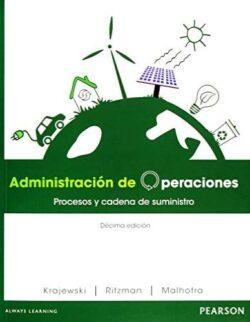 Portada del libro de Administración de operaciones procesos y cadena de suministro- ISBN 9786073221221