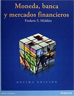Portada del librp de Moneda, banca, y mercados financieros - ISBN 9786073222044