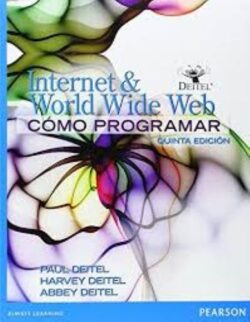 Portada del libro de Internet & world wide web como programar - ISBN 9786073222907