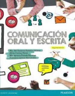 PORTADA DEL LIBRO COMUNICACIÓN ORAL Y ESCRITA ISBN 9786073236898