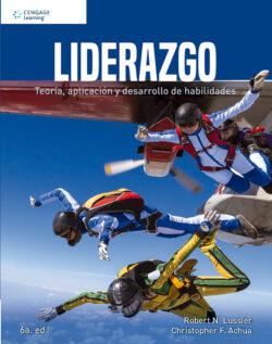PORTADA DEL LIBRO LIDERAZGO. TEORÍA, APLICACIÓN Y DESARROLLO DE HABILIDADES ISBN 9786075228259