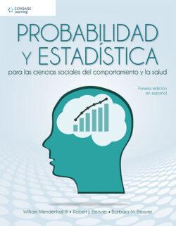 Portada del libro de Probalidades y estadísticas para las ciencias sociales del comportamiento y la salud- ISBN 9786075263090