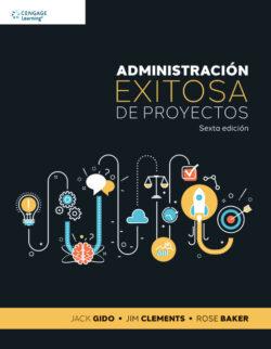 Portada Administración Exitosa de Proyectos ISBN 9786075265285