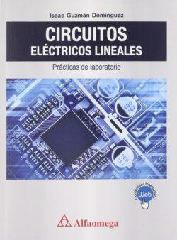 PORTADA DEL LIBRO CIRCUITOS ELÉCTRICOS LINEALES PRÁCTICAS DE LABORATORIO - ISBN 9786075380773