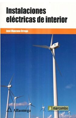 PORTADA DEL LIBRO INSTALACIONES ELÉCTRICAS DE INTERIOR - ISBN 9786076226704