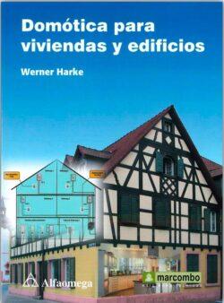 PORTADA DEL LIBRO DOMÓTICA PARA VIVIENDAS Y EDIFICIOS - ISBN 9786077071594