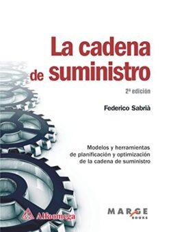 PORTADA DEL LIBRO LA CADENA DE SUMINISTRO - ISBN 9786077073468