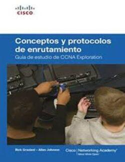 PORTADA DEL LIBRO CONCEPTOS Y PROTOCOLO DE ENRUTAMIENTO - GUÍA DE ESTUDIO DE CCNA EXPLORATION ISBN 9788483224724