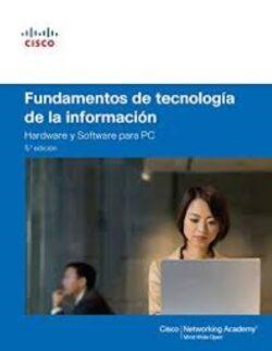PORTADA DEL LIBRO FUNDAMENTOS DE TECNOLOGÍA DE LA INFORMACIÓN HARDWARE Y SOFTWARE PARA PC ISBN 9788490354711