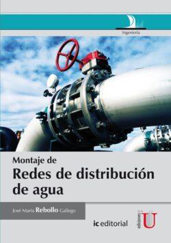 PORTADA DEL LIBRO MONTAJE DE REDES DE DISTRIBUCIÓN DE AGUA - ISBN 9789587621952