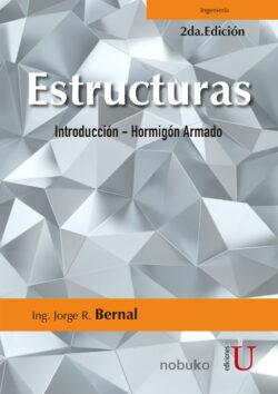 PORTADA DEL LIBRO ESTRUCTURAS INTRODUCCIÓN - HORMIGÓN ARMADO - ISBN 9789587626636