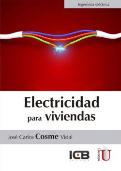 PORTADA DEL LIBRO ELECTRICIDAD PARA VIVIENDAS - ISBN 9789587627183