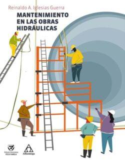 PORTADA DEL LIBRO MANTENIMIENTO EN LAS OBRAS PÚBLICAS - ISBN 9789587785371