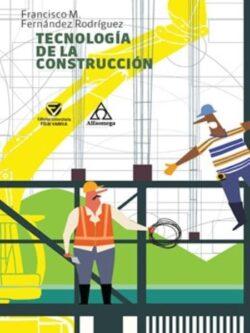 PORTADA DEL LIBRO TECNOLOGÍA DE LA CONSTRUCCIÓN - ISBN 9789587785487
