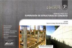 PORTADA DEL LIBRO MANUAL PRÁCTICO SUPERVISIÓN DE ESTRUCTURAS DE CONCRETO - ISBN 9789588564142