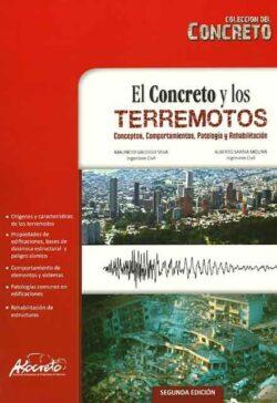 PORTADA DEL LIBRO EL CONCRETO Y LOS TERREMOTOS, CONCEPTOS, COMPORTAMIENTOS, PATOLOGÍA Y REHABILITACIÓN - ISBN 9789589737194