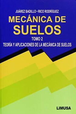 PORTADA DEL LIBRO MECÁNICA DE SUELOS TOMO 2, TEORÍA Y APLICACIONES DE LA MECÁNICA DE SUELOS - ISBN 9789681801281