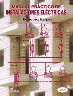 PORTADA DEL LIBRO MANUAL PRÁCTICO DE INSTALACIONES ELÉCTRICAS - ISBN 9789681864453