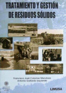 PORTADA DEL LIBRO TRATAMIENTO Y GESTIÓN DE RESIDUOS SÓLIDOS - ISBN 9789681870362