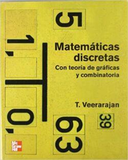 PORTADA DEL LIBRO MATEMÁTICAS DISCRETAS. CON TEORÍA DE GRÁFICAS Y COMBINATORIA ISBN 9789701065303