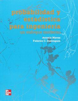 PORTADA DEL LIBRO PROBABILIDAD Y ESTADÍSTICA PARA INGENIERÍA UN ENFOQUE MODERNO ISBN 9789701068908
