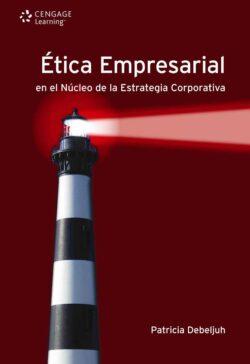 Portada del libro Ética empresarial en el núcleo de la Estrategia Corporativa ISBN 9789871486137