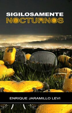 Portada del libro Sigilosamente Nocturnos ISBN 9789962555100