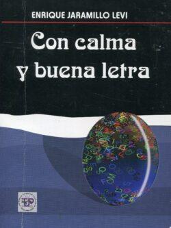 Portada del libro Con calma y buena letra ISBN 9789962676164