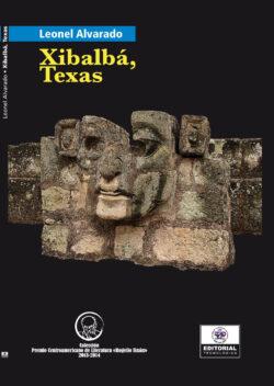 Portada del libro Xiblabá, Texas ISBN 9789962698203