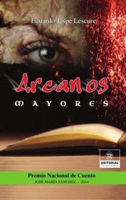 Portada del libro Arcanos mayores ISBN 9789962698258