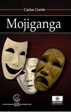 Portada del libro Mojiganga ISBN 9789962698289