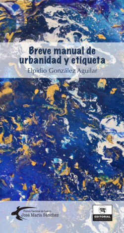 Portada del libro El breve manual de urbanidad y etiqueta ISBN 9789962698531