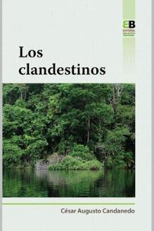 Portada del libro Los Clandestinos ISBN 9789962712015