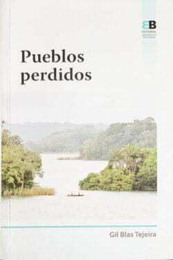 Portada del libro Pueblos Perdidos ISBN 9789962712022