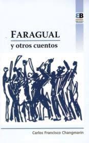 Portada del Libro Faragual y otros cuentos ISBN 9789962712046