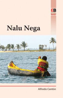 Portada del Libro Nalu Nega ISBN 9789962712060